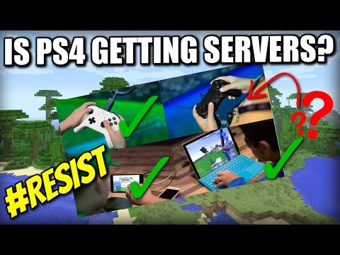 IS MINECRAFT PS4 GETTING SERVERS ? WHY NOT ? Can we change that ? #RESIST - XBOX / PE / WII U