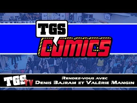 [TGS Tv] Rencontre avec Denis Bajram et Valérie Mangin