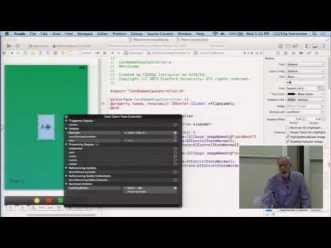 Stanford University Developing iOS 7 Apps: Lecture 2 -  Xcode 5