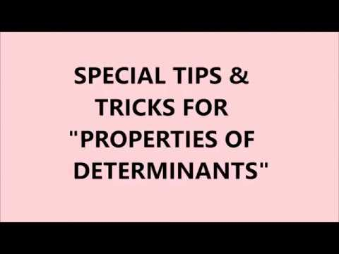 PROPERTIES OF DETERMINANTS TIPS AND TRICKS- COMMON MISTAKES