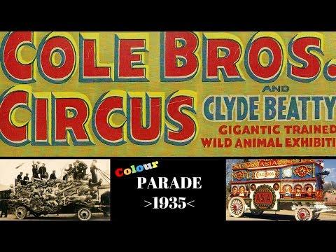 1935 Cole Bros. & Clyde Beatty Circus Parade