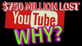 Youtubes $750 MILLION ad boycott... what caused it?