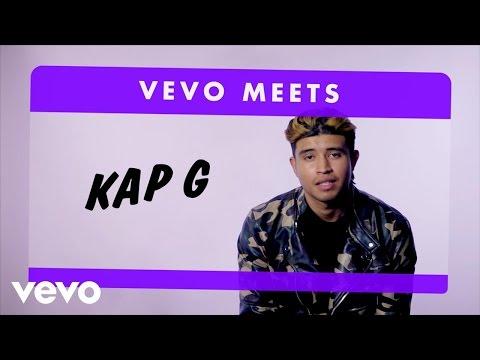 Kap G   Vevo Meets: Kap G