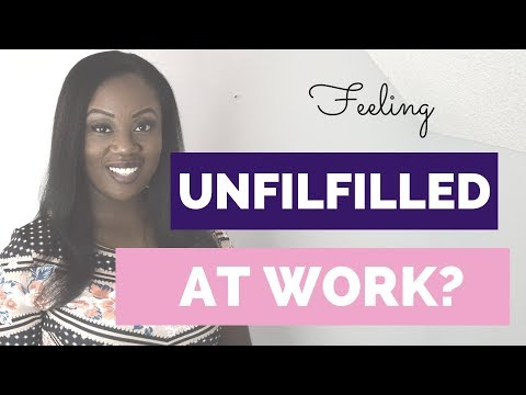 Unfulfilled at Work? Here's How to Find Fulfillment
