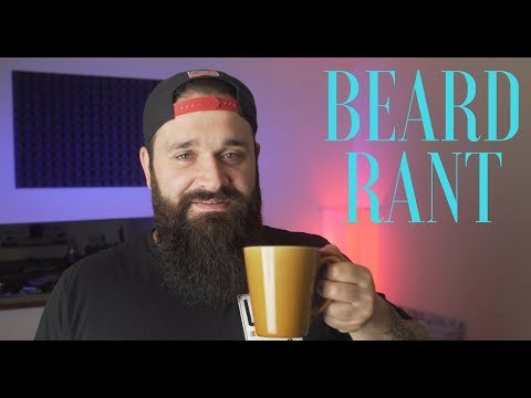 Beard Rant | How to fix your patchy beard