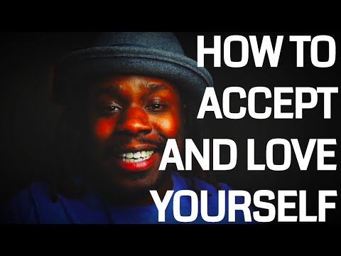 How To Accept and Love Yourself || highly requested re-upload
