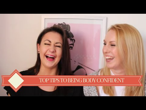 Top Tips to Body Confidence and Bloopers