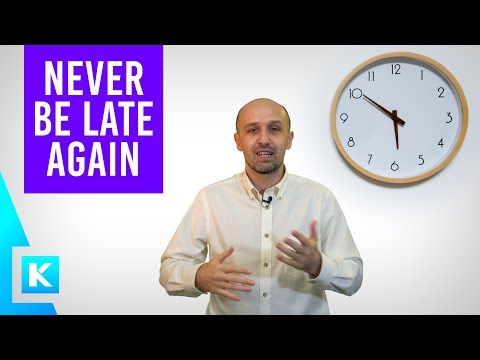 How Not To Be Late Ever Again