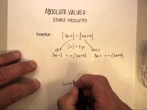 Absolute Value: Double Absolute Value Equations.wmv