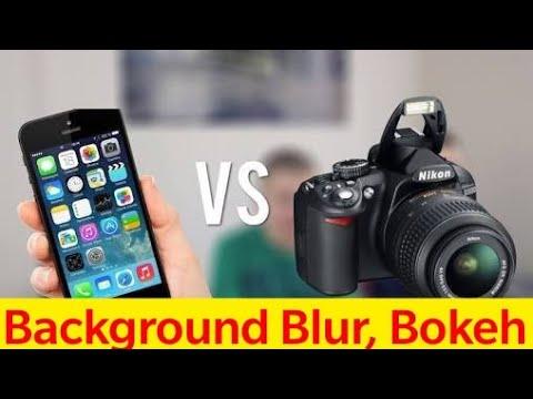 DSLR vs Smartphone Camera Ft. Bokeh , Background Blur, Fake Blur