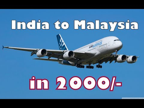 CHEAPEST Flights to Malaysia from India in just Rs.2000/- , complete Ticket , Travel Guide and Tips.