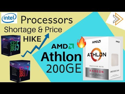 Intel 14nm Processors Shortage and Price Increased & AMD Athlon 200GE with VEGA Announced [in HINDI]