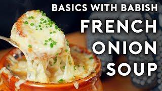 French Onion Soup | Basics with Babish
