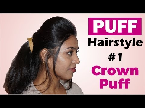 Puff Hairstyle - Crown Puff | How to make Puff Hairstyle | Hairstyle Tutorial #1