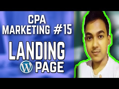 CPA Marketing #15   How To Make A WordPress Landing Page   Part-1