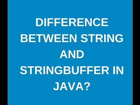 Difference  between String and Stringbuffer in java?