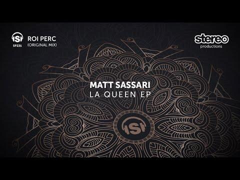 Matt Sassari - Roi Perc - Original Mix