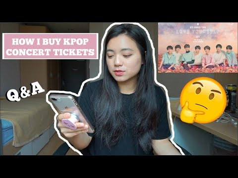 HOW I BUY KPOP CONCERT TICKETS // BTS LOVE YOURSELF TOUR