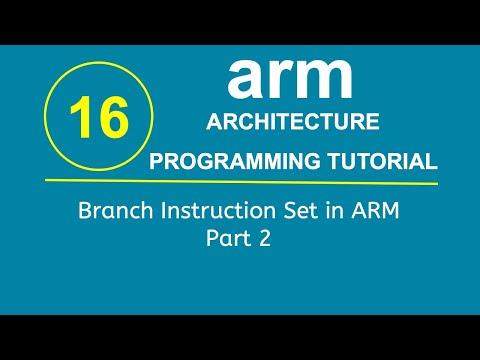 ARM Programming Tutorial 16- Branch Instruction Set in ARM Part 2