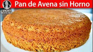 Pan de Avena Sin Horno   #VickyRecetaFacil