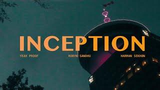 INCEPTION   ROBYN SANDHU (OFFICIAL VIDEO ) YEAH PROOF   HARMAN SEKHON   Latest Punjabi Songs 2020