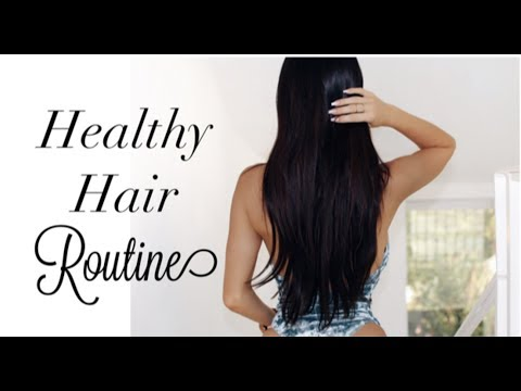 Hair Care Routine - Tips to get Healthy Shiny Hair