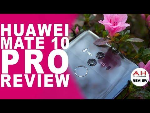 Huawei Mate 10 Pro Review - Brilliant Phone, Dull Camera?