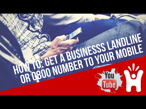 How To Get A Landline or 0800 Number For Your Business When You Only Have A Mobile