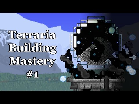 Terraria Building Mastery #1 Overflowing Space