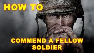 CoD WW2: How to Commend a Fellow Soldier