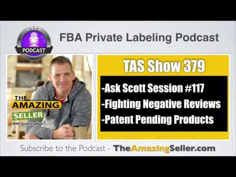 Negative Reviews vs Sales – PPC Search Terms – Patent Pending Products - TAS 379: The Amazing Seller