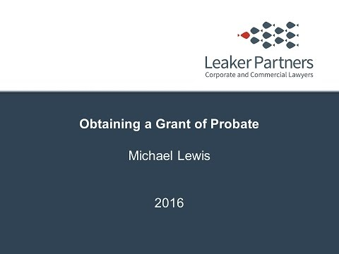 Obtaining a Grant of Probate
