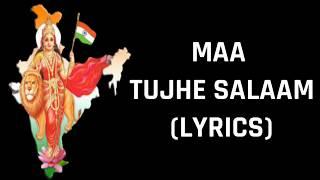 Maa Tujhe Salaam (Lyrics) A. R. Rahman   Patriotic Songs   Independence Day   15 August