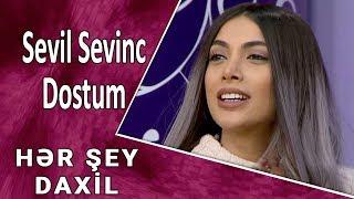 Sevil Sevinc - Dostum (Hər Şey Daxil)
