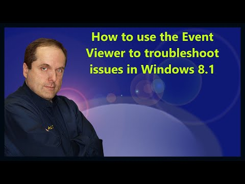 How to use the Event Viewer to troubleshoot issues in Windows 8.1