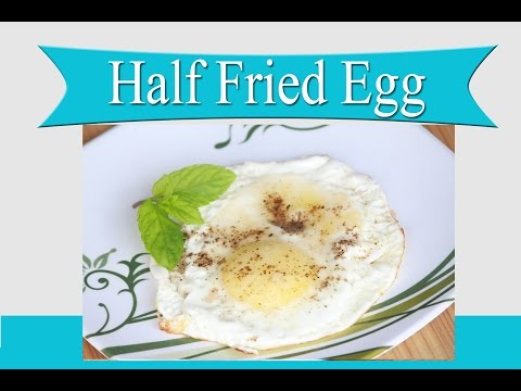 Half Fried Egg Recipe in Hindi | How to make Perfect Half Fried Egg