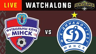 FC MINSK vs DINAMO MINSK - Live Football Watchalong Reaction - Belarus Premier League 19/20