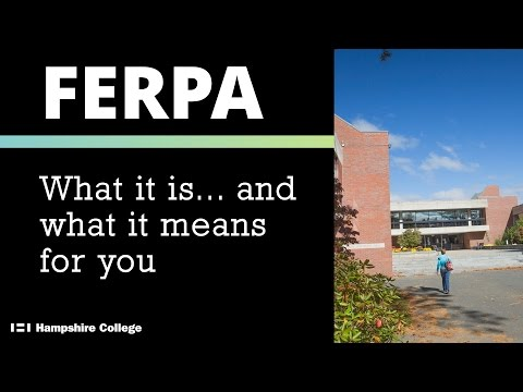 FERPA: An Introduction for Hampshire College Employees