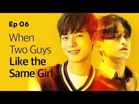 When Two Guys Like the Same Girl | Yellow | Season1 - EP.06