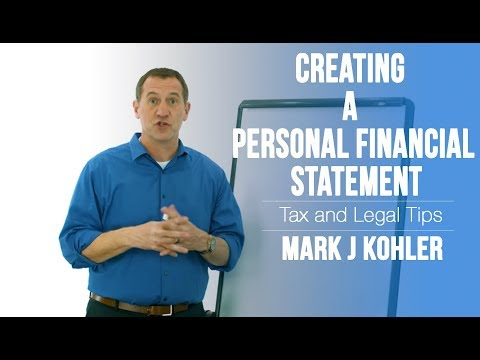 Creating a Personal Financial Statement | Mark J Kohler | Tax & Legal Tip