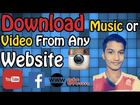 How to Download Video and Audio From any Website Using Android Phone
