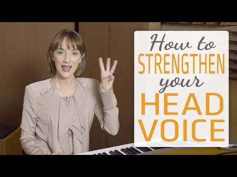 How to Strengthen Your Head Voice - 3 Easy Ways
