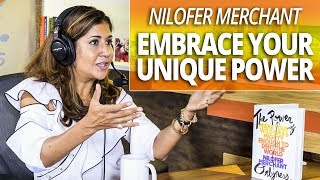 Your Uniqueness Is Your Power with Nilofer Merchant and Lewis Howes