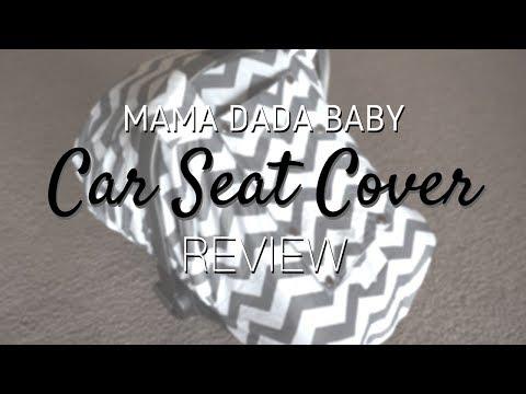Mama Dada Baby Car Seat Cover Review // My Favorite Car Seat Cover!!