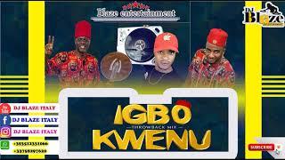 IGBO KWENU THROWBACK MIX-NON-STOP BEST HIGHLIFE MIX DJ BLAZE/OSADEBE.MP3