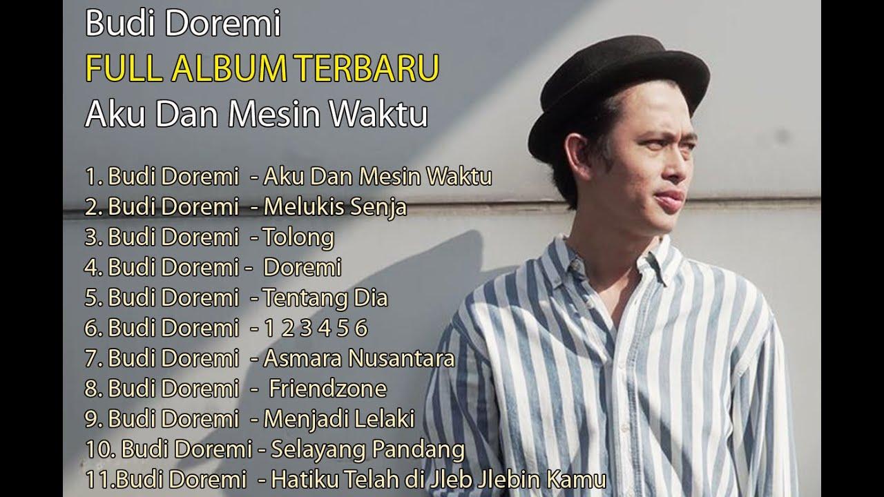 Download FULL ALBUM TERBARU  Budi Doremi Aku Dan Mesin Waktu MP3 Gratis