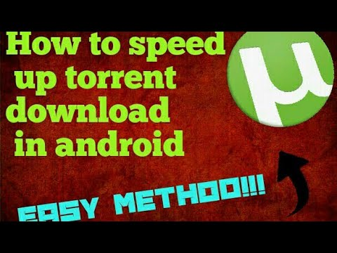Increase the utorrent speed in Android it will work 100%