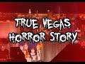 TRUE Scary Story Trip To Las Vegas