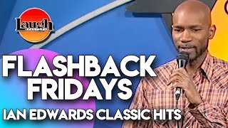 Flashback Fridays | Ian Edwards Classic Hits | Laugh Factory Stand Up Comedy