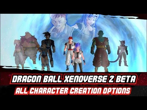 ALL CHARACTER CREATION OPTIONS!!! | Dragon Ball Xenoverse 2 Closed Beta Gameplay